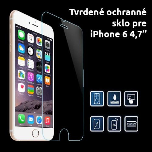Tvrdené sklo pri iPhone 6 4,7'' odolné proti škrabancom 0.25D
